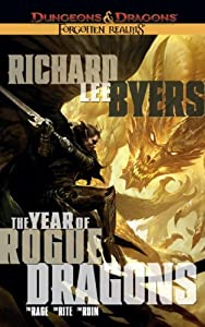 The Year of Rogue Dragons (Forgotten Realms) by Richard Lee Byers