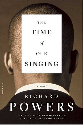 Time of Our Singing, RICHARD POWERS