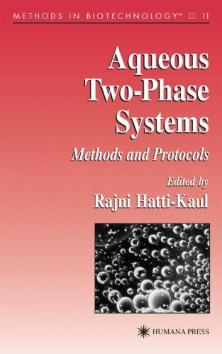 Aqueous Two-Phase Systems: Methods and Protocols (Methods in Biotechnology)