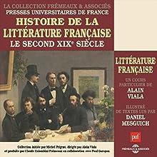 Le second XIXe siecle (Histoire de la littérature française 6) Discours Auteur(s) : Alain Viala Narrateur(s) : Daniel Mesguich