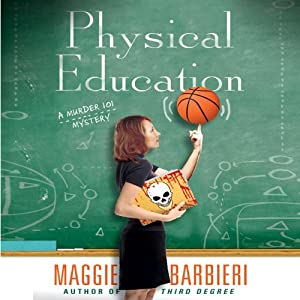 Physical Education | [Maggie Barbieri]