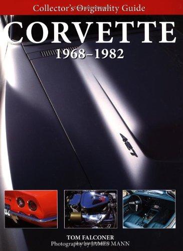 Collector's Originality Guide Corvette 1968-82