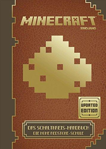 Minecraft, Das Schaltkreis-Handbuch - Updated Edition: Die Hohe Redstone-Schule das Buch von  - Preise vergleichen & online bestellen