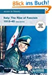 Italy: The Rise of Fascism, 1915-1945...