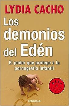 Los demonios del eden. El poder que protege a la pornografia infantil
