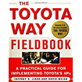 The Toyota Way Fieldbook: A Practical Guide for Implementing Toyota's 4Psby Jeffrey Liker