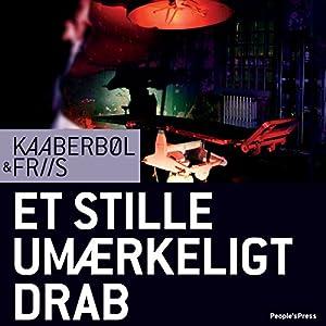 Et stille umærkeligt drab [Quiet, Imperceptible Killings] Audiobook