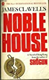 Noble House (Coronet Books) (0340268778) by Clavell, James