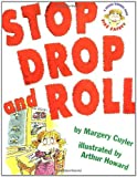 Stop Drop and Roll (A Book about Fire Safety)