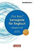 Fizz Buzz: Lernspiele für Englisch Klassen 5-10 (English Edition)