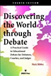 Discovering the World Through Debate:...