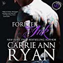 Forever Ink: Montgomery Ink Audiobook by Carrie Ann Ryan Narrated by Gregory Salinas