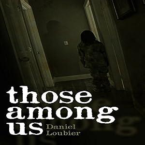 Those Among Us Audiobook