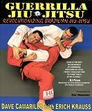 Guerilla Jiu-Jitsu: Revolutionizing Brazilian Jiu-Jitsu