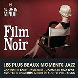 Autour de Minuit - Film Noir