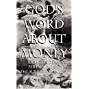 God's Word about Money: Biblical Verses Pertaining to the Subject of Money