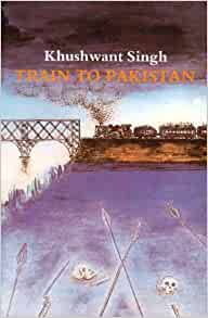 khushwant singhs train to pakistan essay Khushwant singh's 'train to pakistan' uses the bloody history of india's partition  as  this is a review essay on khushwant singh's book the end of india it was.