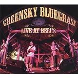 echange, troc Greensky Bluegrass - Live at Bells