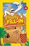 Funny Fill-in: My Ancient Egypt Adventure (NG Kids Funny Fill In)