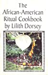The African-American Ritual Cookbook