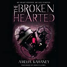 The Brokenhearted Audiobook by Amelia Kahaney Narrated by Rebecca Gibel