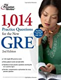 1,014 GRE Practice Questions (Graduate School Test Preparation)