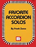 img - for Mel Bay presents Favorite Accordion Solos (Mel Bay Archive Editions) book / textbook / text book