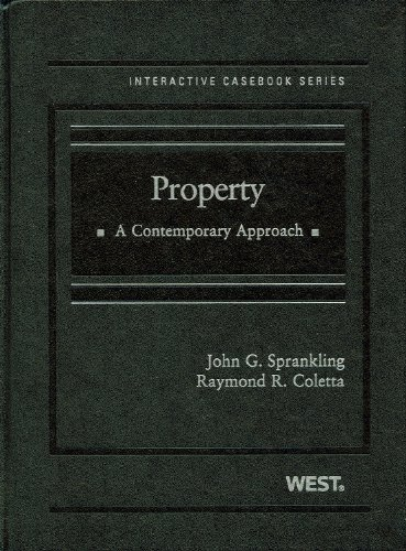 Property: A Contemporary Approach (The Interactive...