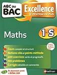 ABC du BAC Excellence Maths 1re S