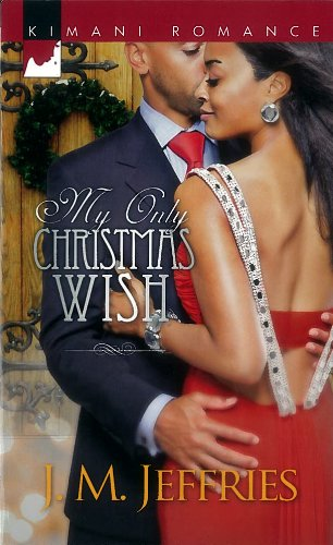 Image of My Only Christmas Wish (Harlequin Kimani Romance)