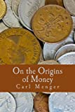 On the Origins of Money (Large Print Edition)