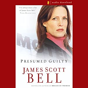 Presumed Guilty | [James Scott Bell]