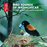 Bird Sounds of Madagascar: An Audio G...