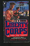 Canal Zone Conquest (Liberty Corps, No 3) (0445205008) by Roberts, Mark