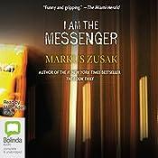 I Am the Messenger | [Markus Zusak]