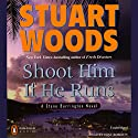 Shoot Him if He Runs: Stone Barrington, Book 14 Audiobook by Stuart Woods Narrated by Tony Roberts