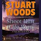 Shoot Him if He Runs: Stone Barrington, Book 14 Hörbuch von Stuart Woods Gesprochen von: Tony Roberts