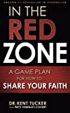 In the Red Zone: A Game Plan for How to Share Your Faith