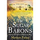 The Sugar Baronsby Matthew Parker