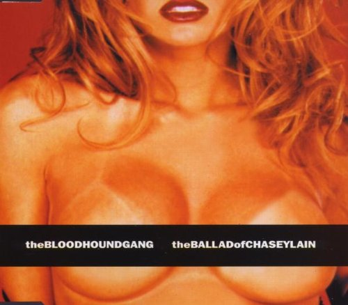 Original album cover of Ballad of Chasey Lain Pt.1 by Bloodhound Gang