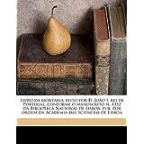Livro Da Montaria, Feito Por D. Joo I, Rei de Portugal, Conf