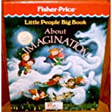 Little People Big Book About Imaginationby Debbi Fields