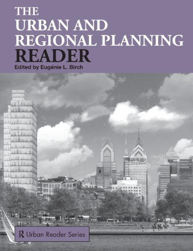 The Urban and Regional Planning Reader (Routledge Urban...