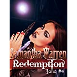 Redemption (Jane #4)by Samantha Warren