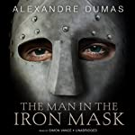 The Man in the Iron Mask (       UNABRIDGED) by Alexandre Dumas Narrated by Simon Vance