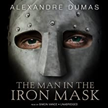 The Man in the Iron Mask Audiobook by Alexandre Dumas Narrated by Simon Vance