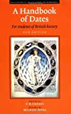A Handbook of Dates: For Students of British History (Royal Historical Society Guides and Handbooks)