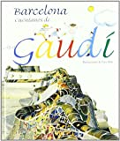 Barcelona, Tell Us About Gaudi (Spanish Edition)