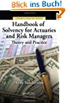 Handbook of Solvency for Actuaries an...