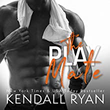 The Play Mate Audiobook by Kendall Ryan Narrated by Ava Erickson, Sebastian York
